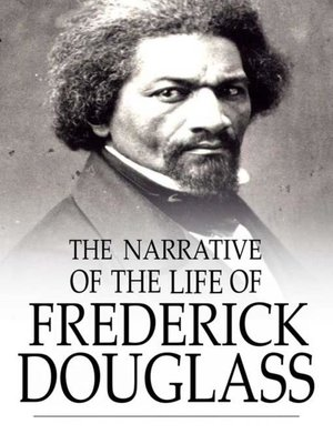 cover image of The Narrative of the Life of Frederick Douglass