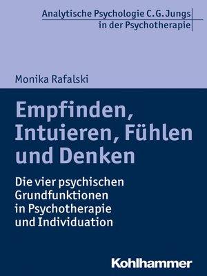 cover image of Empfinden, Intuieren, Fühlen und Denken