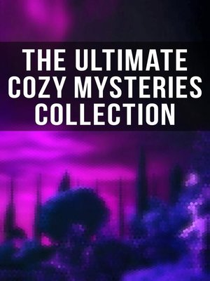 cover image of The Ultimate Cozy Mysteries Collection