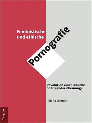 cover image of Feministische und ethische Pornografie
