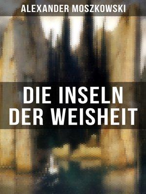 cover image of Die Inseln der Weisheit