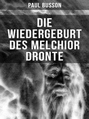cover image of Die Wiedergeburt des Melchior Dronte