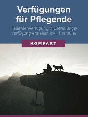cover image of Verfügungen für Pflegende