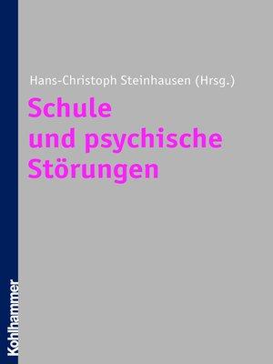 cover image of Schule und psychische Störungen