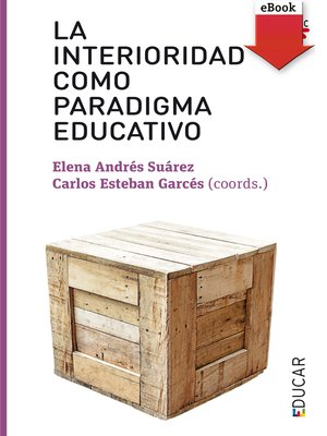 cover image of La interioridad como paradigma educativo