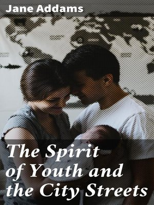cover image of The Spirit of Youth and the City Streets