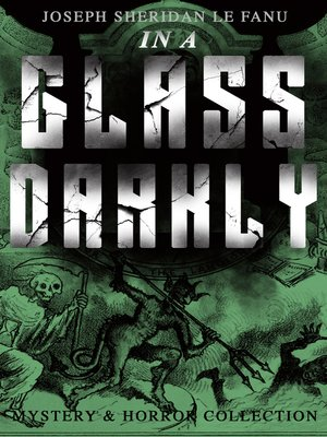 cover image of IN a GLASS DARKLY (Mystery & Horror Collection)