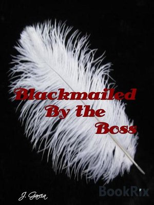cover image of Blackmailed by the Boss
