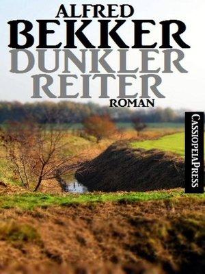 cover image of Dunkler Reiter