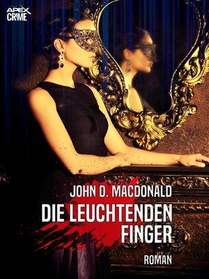cover image of DIE LEUCHTENDEN FINGER