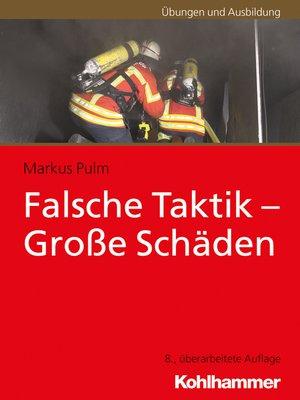 cover image of Falsche Taktik--Große Schäden