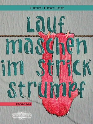 cover image of Laufmaschen im Strickstrumpf