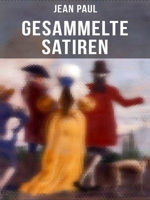 cover image of Gesammelte Satiren von Jean Paul