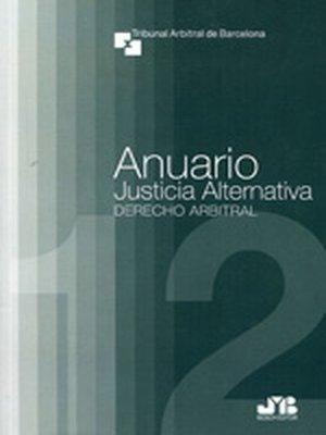 cover image of Anuario de Justicia Alternativa. Nº 12. Año 2012