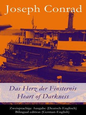 cover image of Das Herz der Finsternis / Heart of Darkness--Zweisprachige Ausgabe (Deutsch-Englisch)