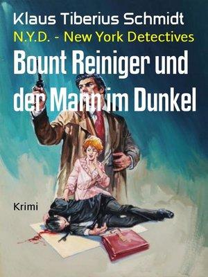 cover image of Bount Reiniger und der Mann im Dunkel