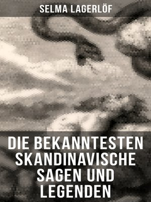cover image of Die bekanntesten Skandinavische Sagen und Legenden