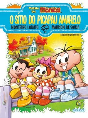 cover image of Turma da Mônica e Monteiro Lobato--O Sítio do Picapau Amarelo