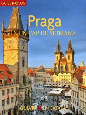 cover image of Praga. En un cap de setmana