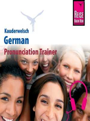 cover image of Kauderwelsch Pronunciation Trainer German--Word by Word