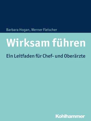 cover image of Wirksam führen