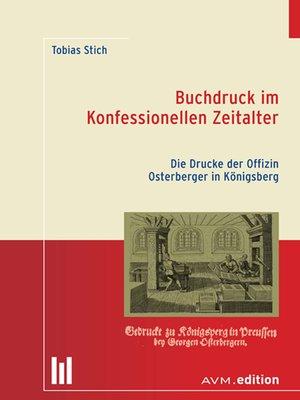 cover image of Buchdruck im Konfessionellen Zeitalter