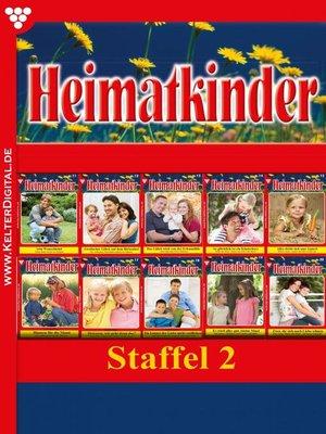 cover image of Heimatkinder Staffel 2 – Heimatroman