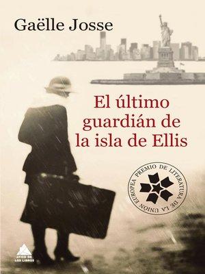 cover image of El último guardián de la isla de Ellis