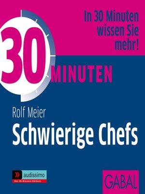 cover image of 30 Minuten Schwierige Chefs