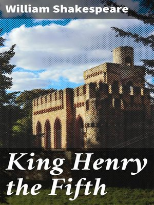 cover image of King Henry the Fifth
