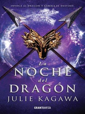 cover image of La noche del dragón