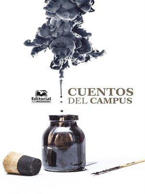 cover image of Cuentos del Campus