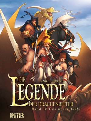 cover image of Die Legende der Drachenritter. Band 10