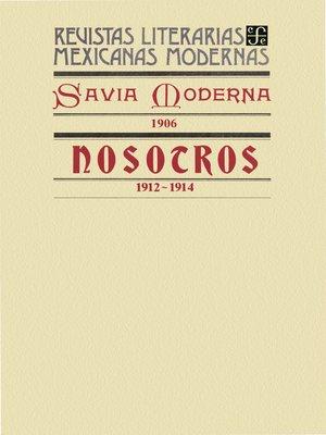 cover image of Savia Moderna, 1906. Nosotros, 1912-1914