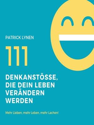 cover image of 111 Denkanstösse, die Dein Leben bereichern werden