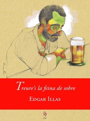 cover image of Treure's la feina de sobre