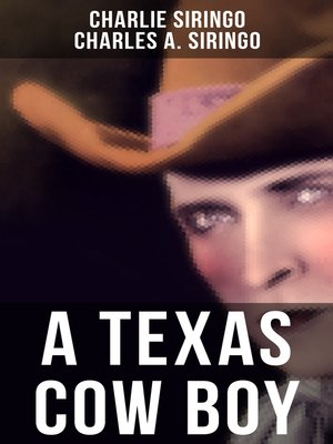 cover image of A TEXAS COW BOY