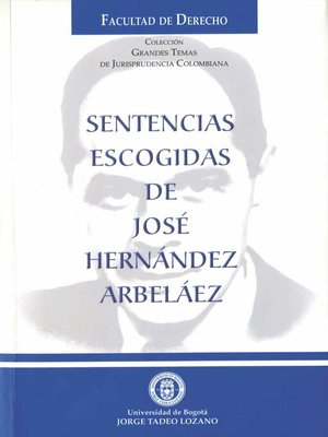 cover image of Sentencias escogidas de José Hernández Arbeláez