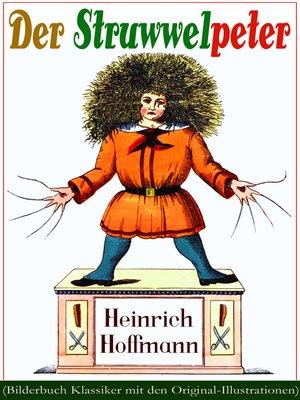 cover image of Der Struwwelpeter (Bilderbuch Klassiker mit den Original-Illustrationen)