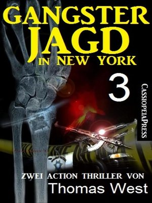cover image of Gangsterjagd in New York 3--Zwei Action Thriller
