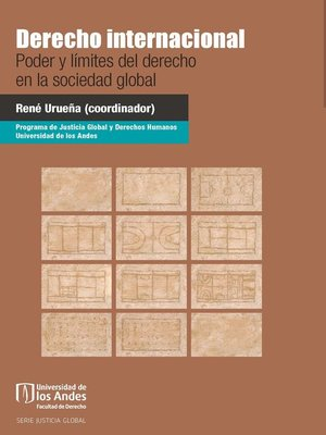 cover image of Derecho internacional poder y límites del derecho en la sociedad global