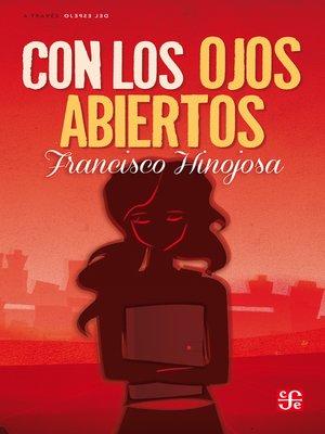 cover image of Con los ojos abiertos