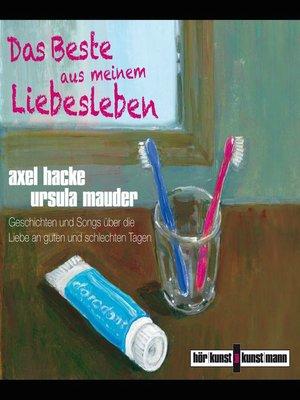 cover image of Das Beste aus meinem Liebesleben