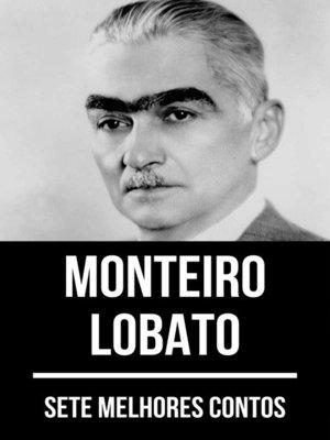 cover image of 7 melhores contos de Monteiro Lobato