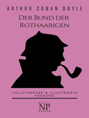 cover image of Sherlock Holmes – Der Bund der Rothaarigen und andere Detektivgeschichten