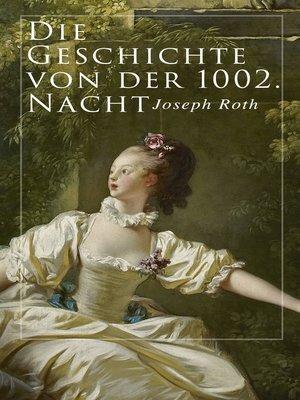 cover image of Die Geschichte von der 1002. Nacht