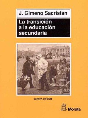 cover image of La transición a la educación secundaria