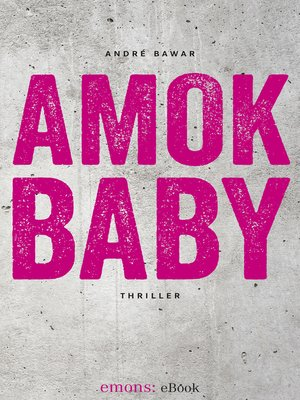 cover image of Amok Baby