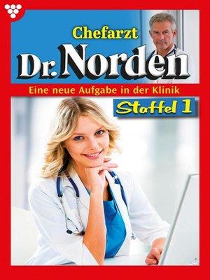 cover image of Chefarzt Dr. Norden Staffel 1 – Arztroman