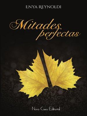 cover image of Mitades perfectas